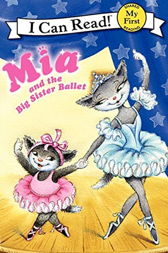 mia-and-the-big-sister-ballet-my-first-i-can-read