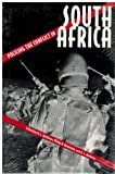 Policing the Conflict in South Africa, , 0813012244