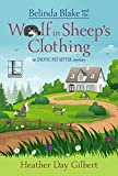 Belinda Blake and the Wolf in Sheep's Clothing (An Exotic Pet-Sitter Mystery Book 2)