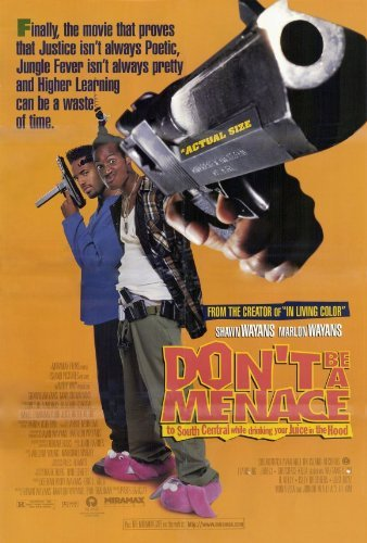 Don't Be a Menace to South Central While Drinking Your Juice