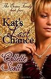 Kat's Last Chance, Collette Scott, 1480066400