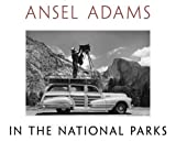 Ansel Adams in the National Parks: Photographs from America's Wild Places by Ansel Adams (2010-10-18)