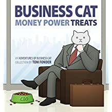 Business Cat: Money, Power, Treats