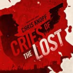 Cries of the Lost: The Arthur Cathcart Series, Book 2 | Chris Knopf
