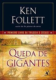 Queda de gigantes (O Século Livro 1)