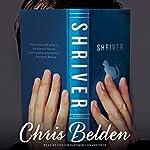 Shriver: A Novel   Chris Belden