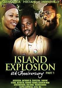 Island Explosion: 6Th Anniversary, Part 1