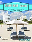 Miami-Dade County Real Estate Open House Guest Book: Spaces for guests' names, phone numbers, email addresses and Real Estate Professional's notes.