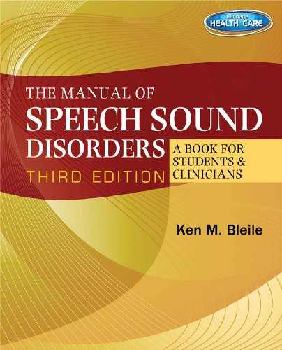 The Manual of Speech Sound Disorders: A Book for Students and Clinicians Pdf