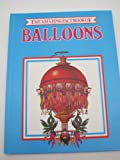 The Amazing Fact Book of Balloons, Peter Marriott, 0865500088
