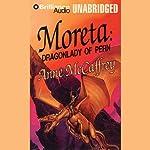Moreta: Dragonlady of Pern: Dragonriders of Pern | Anne McCaffrey