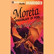 Moreta: Dragonlady of Pern: Dragonriders of Pern | Anne McCaffrey