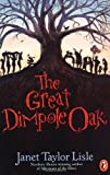The Great Dimpole Oak, Janet Taylor Lisle, 0698118057