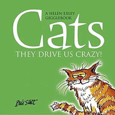 Cats: They Drive Us Crazy! by Bill Stott (2004-09-30)