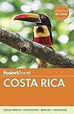 Fodor s Costa Rica (Full-color Travel Guide)