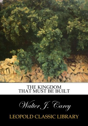Download The kingdom that must be built PDF
