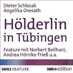 Hölderlin in Tübingen