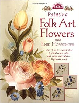 Book Painting Folk Art Flowers with Enid Hoessinger (Decorative Painting)