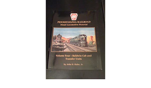 PRR Diesel Locomotive Pictorial Baldwin Cab and Transfer Units NEW BOOK Vol 4