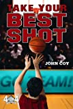 Take Your Best Shot, John Coy, 1250000327