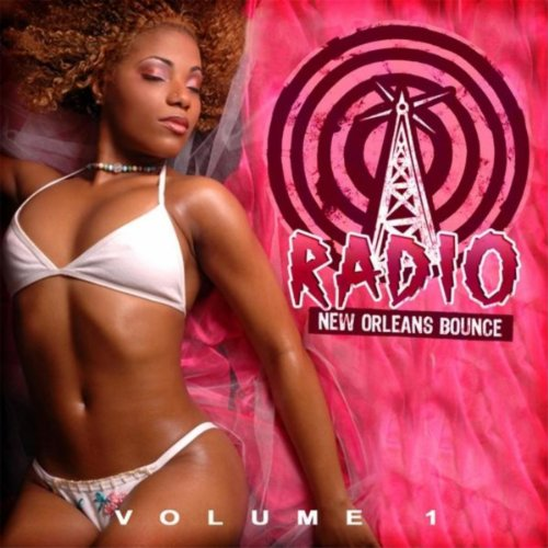 New Orleans Bounce Radio, Vol. 1