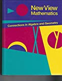 img - for New view mathematics: Connections in algebra and geometry book / textbook / text book