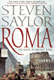 Roma: A Novel of Ancient Rome (Novels of Ancient Rome)