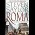 Roma: A Novel of Ancient Rome (Novels of Ancient Rome)
