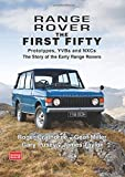 Range Rover The First Fifty: History