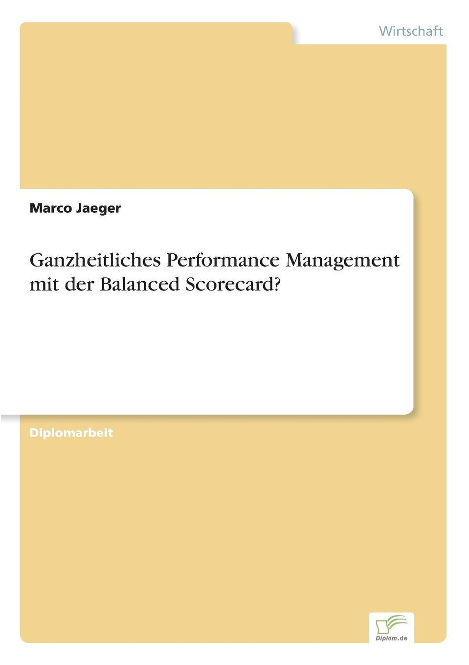 Ganzheitliches Performance Management mit der Balanced Scorecard? (German Edition) pdf