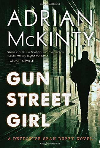 Gun Street Girl: A Detective Sean Duffy Novel -