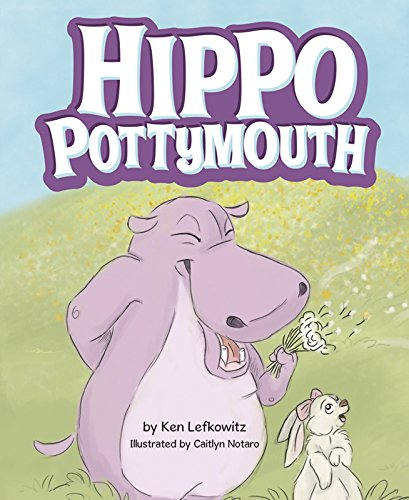 Hippo Pottymouth by Mascot Books