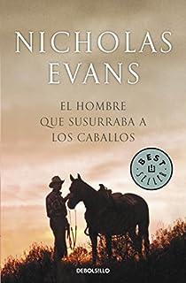 El hombre que susurraba a los caballos par Nicholas Evans