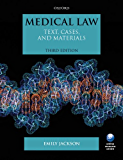 Medical Law: Text, Cases, and Materials (Text, Cases And Materials)