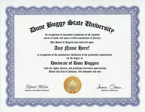 Toy Dune Buggies - Dune Buggy Dune Buggies Degree: Custom Gag Diploma Doctorate Certificate (Funny Customized Joke Gift - Novelty Item)