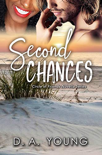 Second Chances (Circle Of Friends Novella Series Book 1)