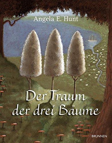 Der Traum der drei Bäume