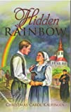 Hidden Rainbow, Christmas Carol Kauffman, 0878139583
