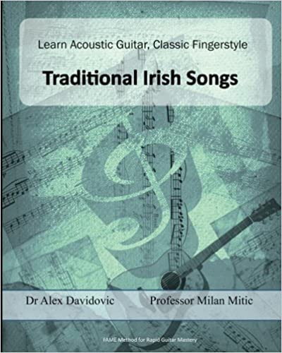 Read Learn Acoustic Guitar, Classic Fingerstyle: Traditional Irish Songs (Learn Acoustic Gutar, Classic Fingerstyle) (Volume 5) PDF, azw (Kindle)