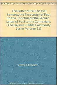the letter of paul to romans essay Write a 10-15-page theological, exegetical research paper on 1 of the following topics in romans: justification by faith: consider the theological concept of justification by faith as developed in the apostle paul's letter to the romans.