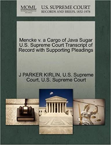 Book Mencke v. a Cargo of Java Sugar U.S. Supreme Court Transcript of Record with Supporting Pleadings