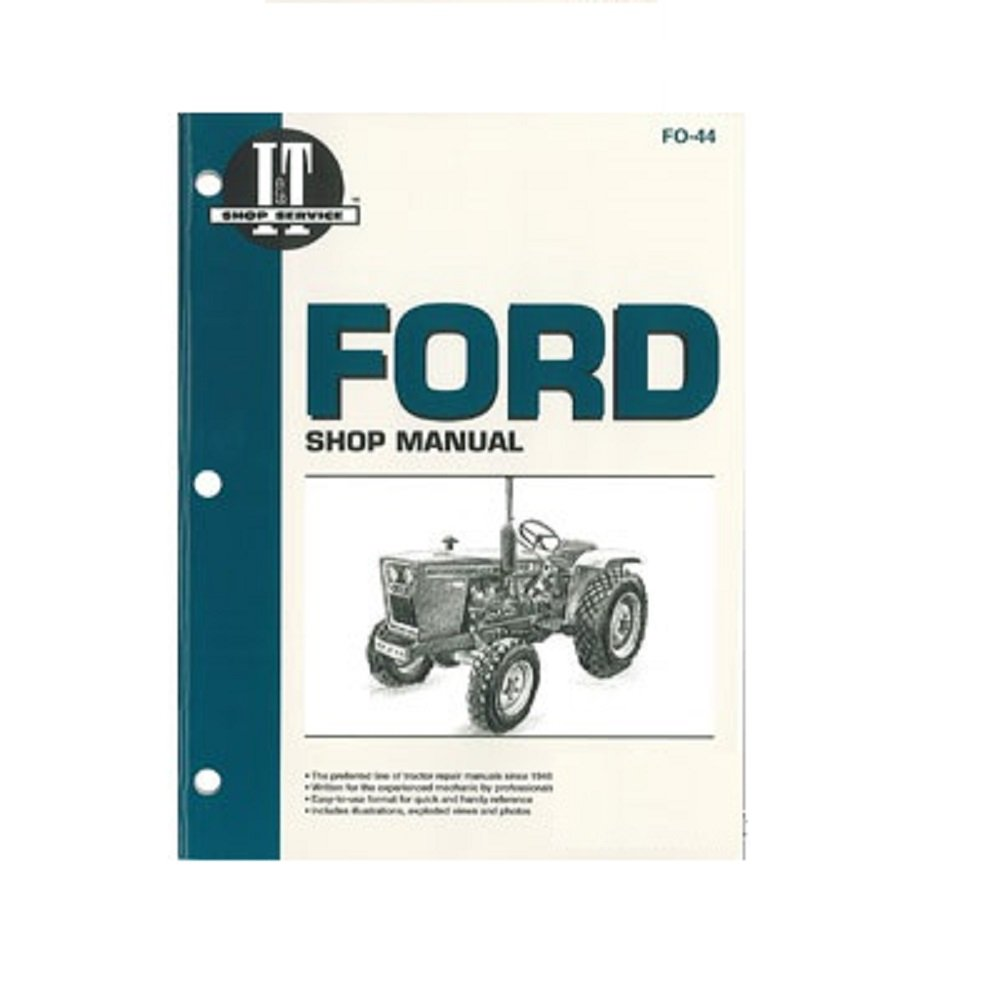 Amazon.com: SMFO44 New Ford Compact Tractor FO-44 Shop Manual 1100 1110  1200 1210 1300 +: Industrial & Scientific