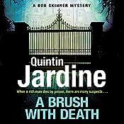 A Brush with Death: Bob Skinner, Book 29 | Quintin Jardine