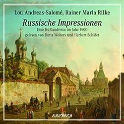Russische Impressionen. Eine Russlandreise im Jahr 1900