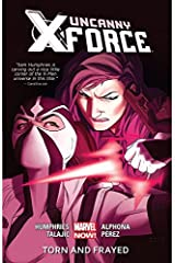 Uncanny X-Force Vol. 2: Torn And Frayed (Uncanny X-Force (2013-2014)) Kindle Edition