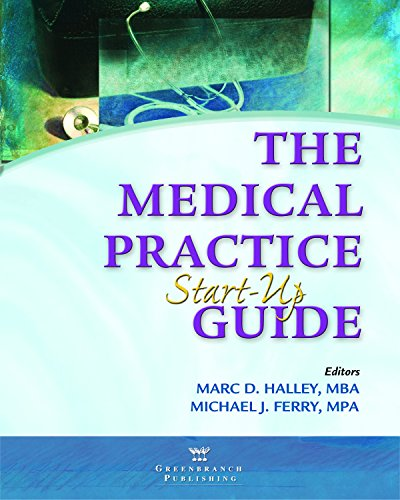 The Medical Practice Start-Up Guide Pdf