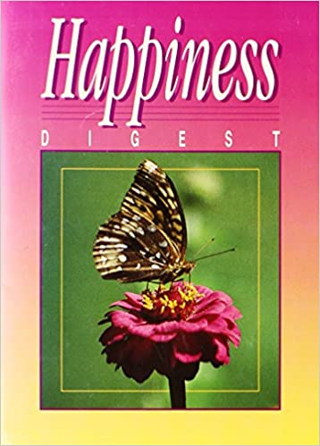 Happiness Digest by Ellen White