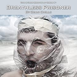 Breathless Prisoner