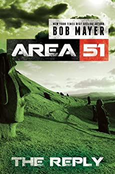 The Reply (Area 51 Series Book 2) by [Mayer, Bob]