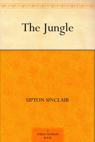 The Jungle by [Sinclair, Upton]